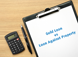 Gold Loan Vs. Loan Against Property - What Is the Difference?