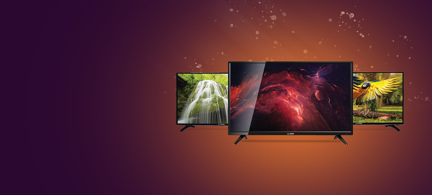 Presenting the wide range of Lloyd TVs